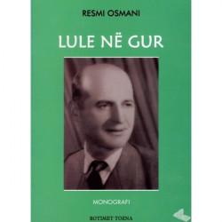 Lule ne gur, Resmi Osmani