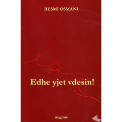 Edhe yjet vdesin, Resmi Osmani