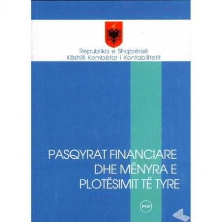 Pasqyrat financiare dhe menyrat e plotesimit te tyre