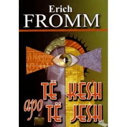 Te kesh apo te jesh, Erich...