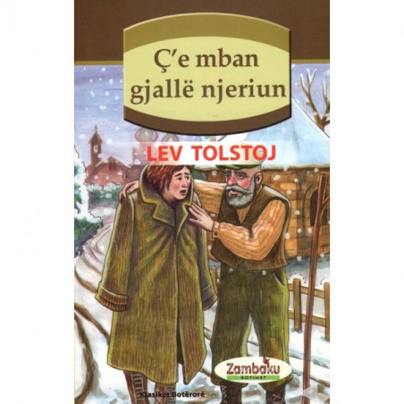 C'e mban gjalle njeriun, L. N. Tolstoj