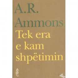 Tek era e kam shpetimin, A. R. Ammons
