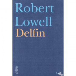 Delfin, Robert Lowell