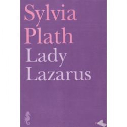 Lady Lazarus, Sylvia Plath