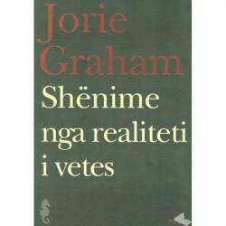 Shenime nga realiteti i vetes, Jorie Graham