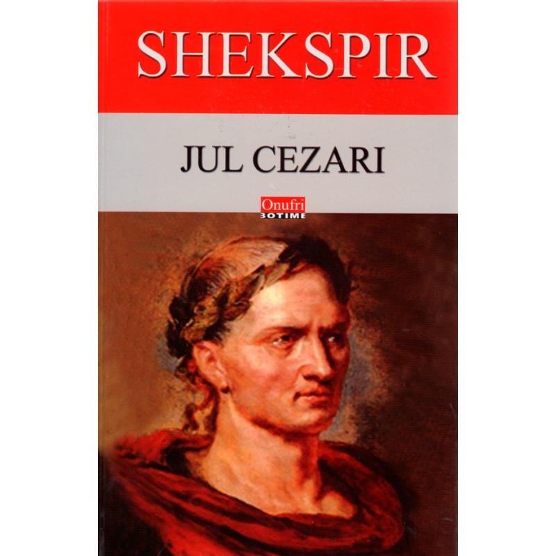 Jul Cezari, Uiliam Shekspir