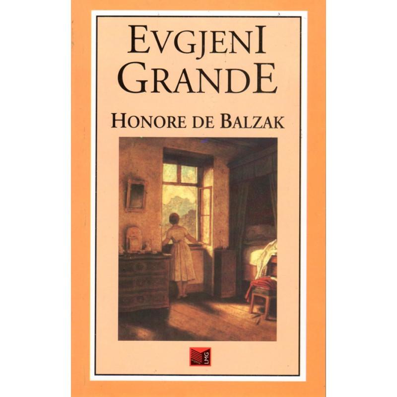 Evgjeni Grande, Honore de Balzak