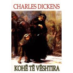 Kohe te veshtira, Charles Dickens