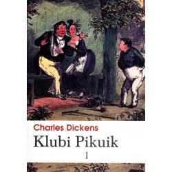 Klubi Pikuik, Charles Dickens, vol. 1
