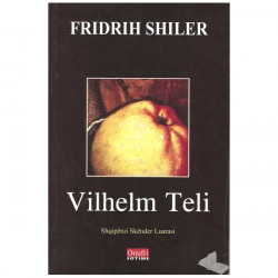 Vilhelm Teli, Fridrih Shiler
