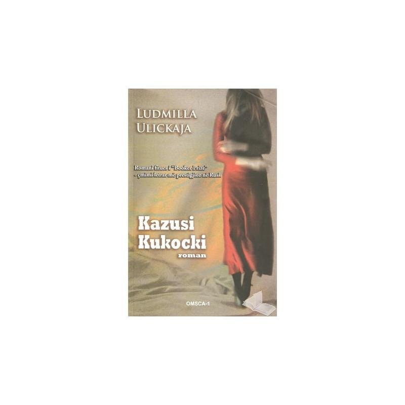 Kazusi Kukocki, Ludmilla Ulickaja
