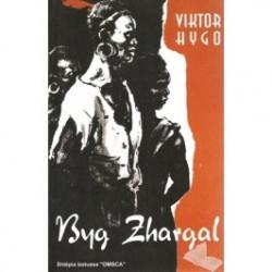 Byg Zhargal, Viktor Hygo