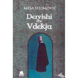 Dervishi dhe Vdekja, Mesa Selimovic