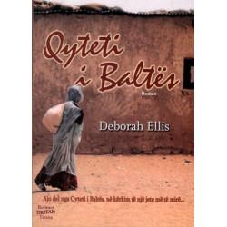 Qyteti i Baltes, Deborah Ellis