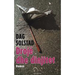 Droje dhe dinjitet, Dag Solstad
