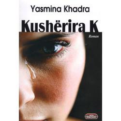 Kusherira K, Yasmina Khadra