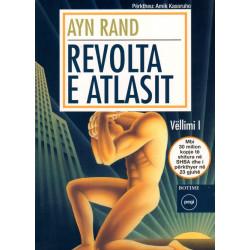Revolta e Atlasit, Ayn Rand, vol.1