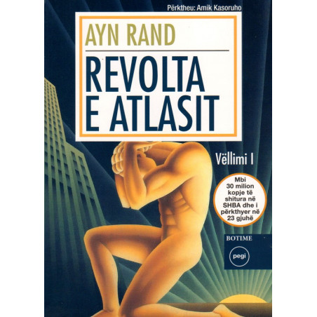 Revolta e Atlasit, Ayn Rand, vol.1