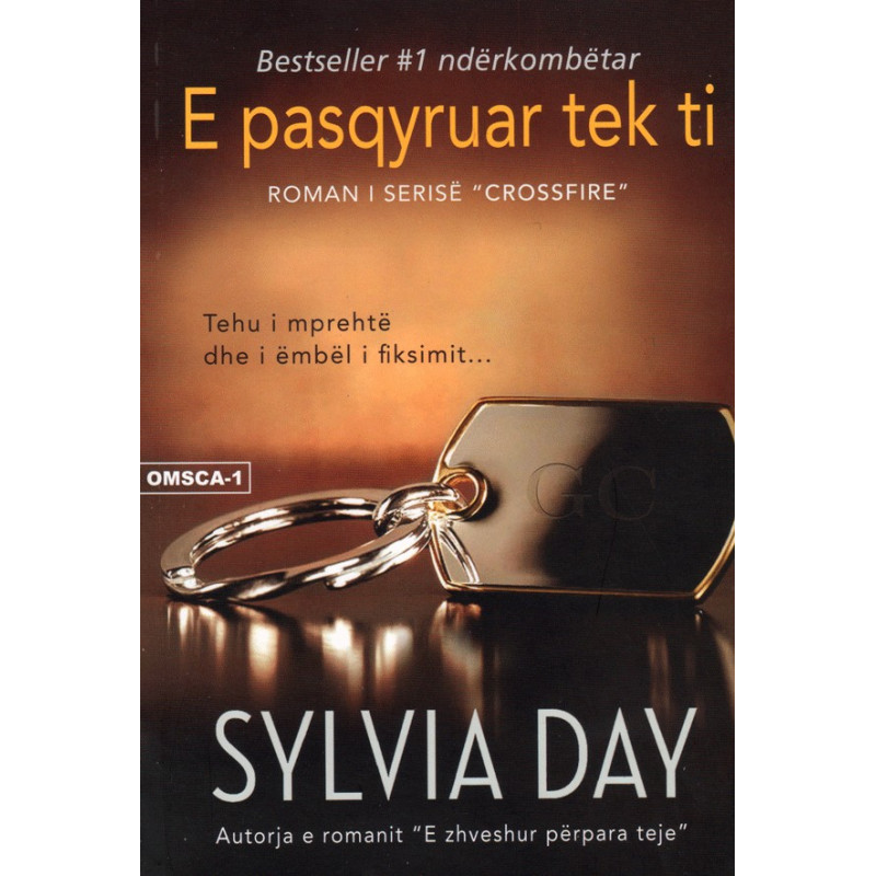 E pasqyruar tek ti, Sylvia Day