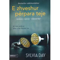 E zhveshur perpara teje, Sylvia Day