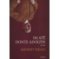 Im ate e donte Adolfin, Mehmet Kraja