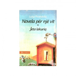 Novela per nje vit, Jeta lakuriq, Luigi Pirandello