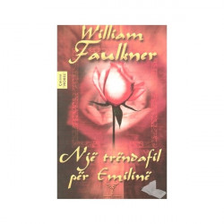 Nje trendafil per Emiline, William Faulkner