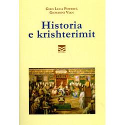 Historia e krishterimit, Gian Potesta, Giovanni Vian