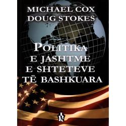 Politika e jashtme e Shteteve te Bashkuara, Michael Cox, Doug Stokes