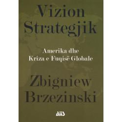 Vizion Strategjik, Zbigniew...
