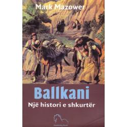 Ballkani, nje histori e shkurter, Mark Mazower