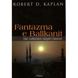 Fantazma e Ballkanit,...