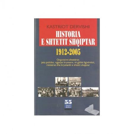 Historia e shtetit shqiptar 1912 - 2005, Kastriot Dervishi
