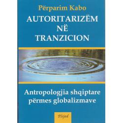 Autoritarizem ne tranzicion, Perparim Kabo