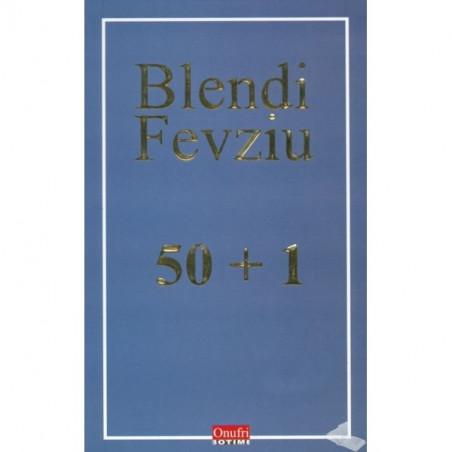 50 + 1, Blendi Fevziu