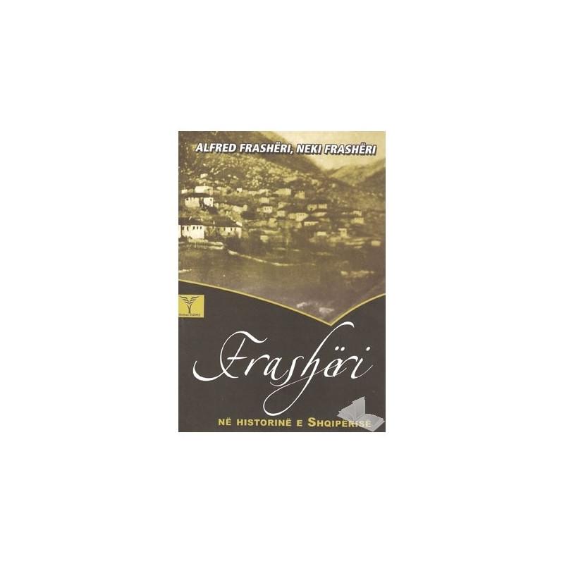 Frasheri ne Historine e Shqiperise, Alfred e Neki Frasheri