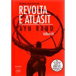 Revolta e Atlasit, Ayn Rand, vol. 3