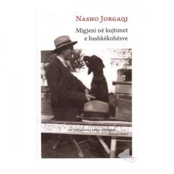 Migjeni ne kujtimet e bashkekohesve, Nasho Jorgaqi