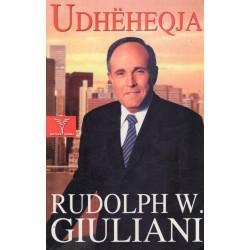 Udheheqja, Rudolph W. Giuliani