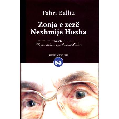 Zonja e Zeze Nexhmije Hoxha, Fahri Balliu