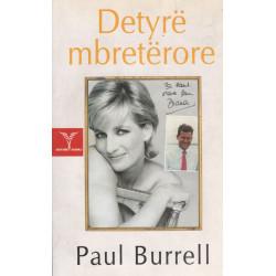 Detyre mbreterore, Paul Burrell