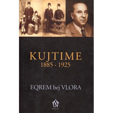 Kujtime 1885-1925,  Eqrem bej Vlora