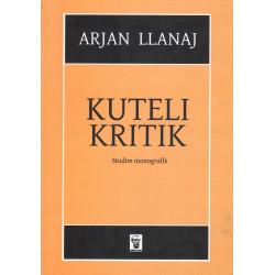 Kuteli kritik, Arjan Llanaj
