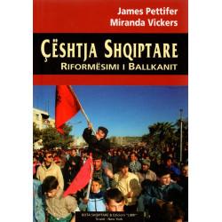 Ceshtja Shqiptare, Riformesimi i Ballkanit, Vickers & Pettifer