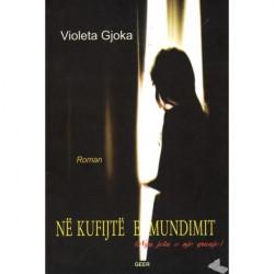 Ne kufijte e mundimit, Violeta Gjoka