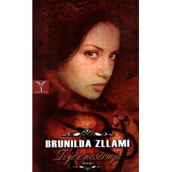 Ti je e nesermja, Brunilda Zllami