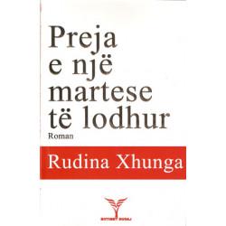 Preja e nje martese te lodhur, Rudina Xhunga