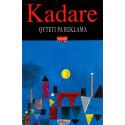 Qyteti pa reklama, Ismail Kadare