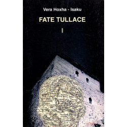 Fate Tullace, vol. 1, Vera...