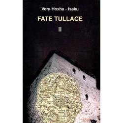 Fate Tullace, vol. 2, Vera...